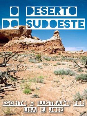 cover image of O Deserto do Sudoeste
