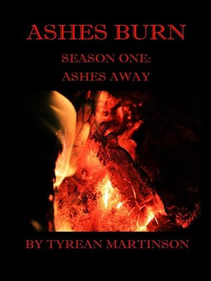 cover image of Ashes Burn Season 1