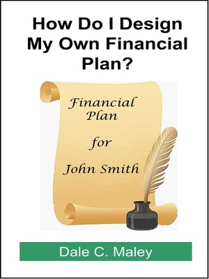 cover image of How Do I Design My Own Financial Plan?