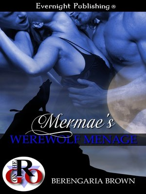 cover image of Mermae's Werewolf Menage