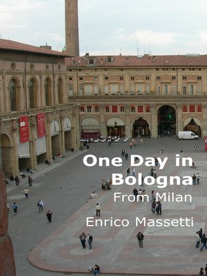 cover image of One Day in Bologna From Milan