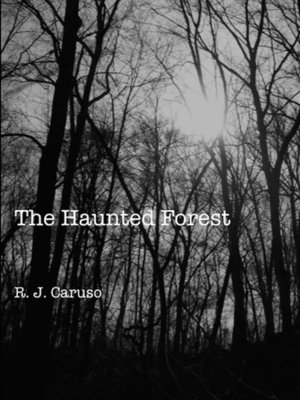 cover image of The Haunted Forest