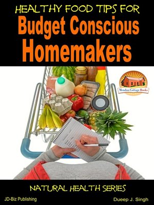 cover image of Healthy Food Tips for Budget Conscious Homemakers