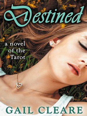 cover image of Destined, a Novel of the Tarot