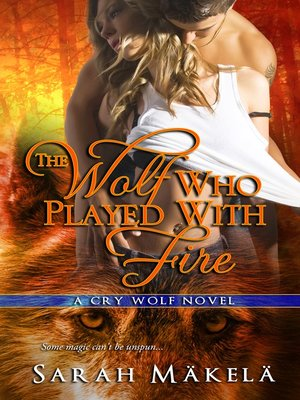 cover image of The Wolf Who Played With Fire