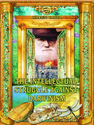 cover image of The Intellectual Struggle Against Darwinism