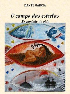 cover image of O Campo das Estrelas (No Caminho da Vida)