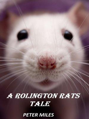 cover image of A Rolington Rats Tale