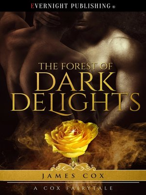 cover image of The Forest of Dark Delights