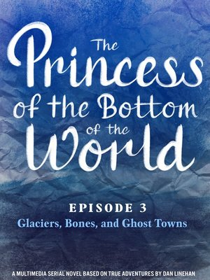 cover image of The Princess of the Bottom of the World (Episode 3)