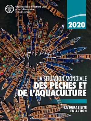 cover image of La situation mondiale des pêches et de l'aquaculture 2020