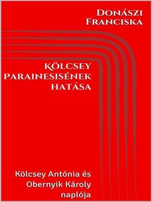 cover image of Kölcsey Parainesisének hatása