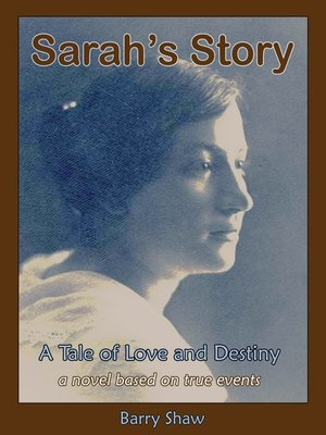 cover image of Sarah's Story. a Tale of Love and Destiny.