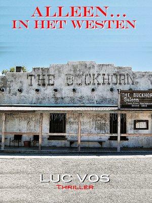 cover image of Alleen... in het Westen