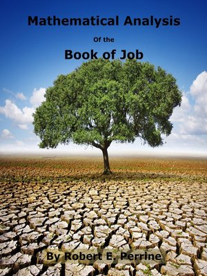 an analysis of the book of job Free essays from bartleby | the book of job: righteous suffering at first glance, it would appear that the book of job simply asks the question, 'why do bad volume 5, number 2 impact of job analysis on job performance: analysis of a hypothesized model rehman safdar, pakistan electronic media regulatory.