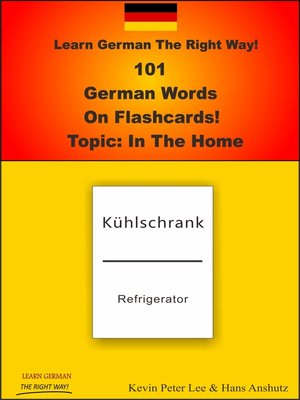 cover image of Learn German the Right Way! 101 German Words On Flashcards! Topic