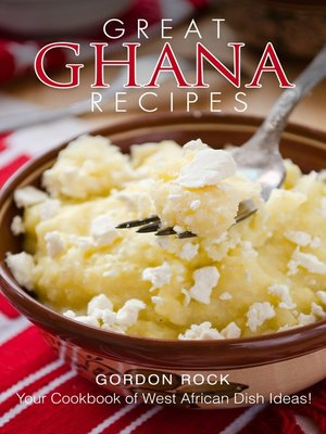cover image of Great Ghana Recipes