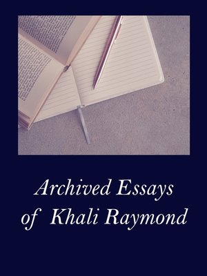 cover image of Archived Essays of Khali Raymond