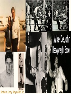 cover image of Mike DeJohn Heavyweight Boxer