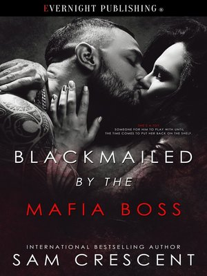 cover image of Blackmailed by the Mafia Boss