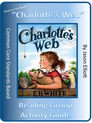 cover image of Charlotte's Web Reading Group Activity Guide