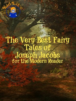 cover image of The Very Best Fairy Tales of Joseph Jacobs for the Modern Reader (Translated)