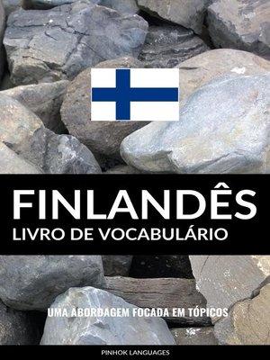 cover image of Livro de Vocabulário Finlandês