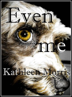 cover image of Even Me