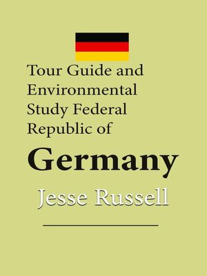 cover image of Tour Guide and Environmental Study Federal Republic of Germany