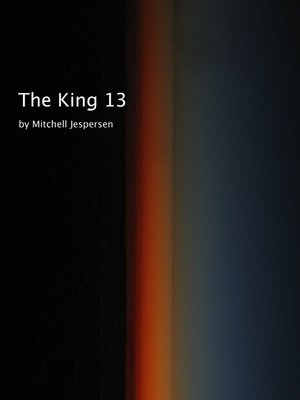 cover image of The King 13