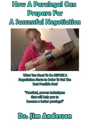 cover image of How a Paralegal Can Prepare For a Successful Negotiation