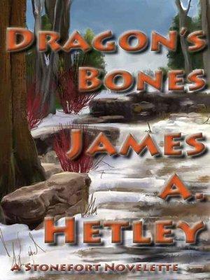 cover image of Dragon's Bones