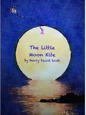 cover image of The Little Moon Kite