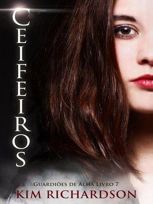 cover image of Ceifeiros, Guardiões de Alma Livro 7