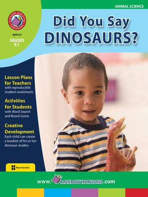 cover image of Did You Say Dinosaurs?