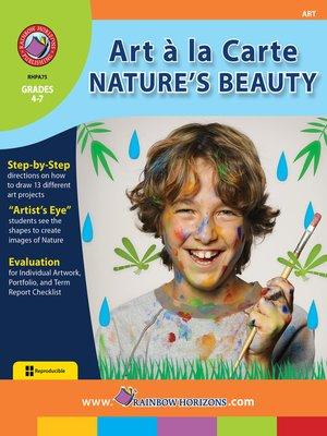 cover image of Art a la Carte: Nature's Beauty