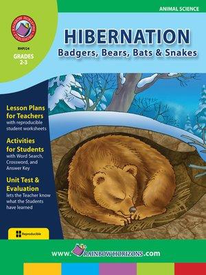 cover image of Hibernation: Badgers, Bears, Bats & Snakes