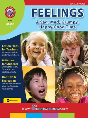 cover image of Feelings: A Sad, Mad, Grumpy, Happy Good Time