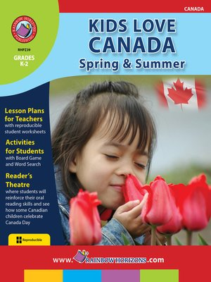 cover image of Kids Love Canada: Spring & Summer