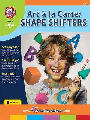 cover image of Art a la Carte: Shape Shifters