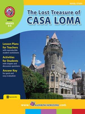 cover image of The Lost Treasure of Casa Loma