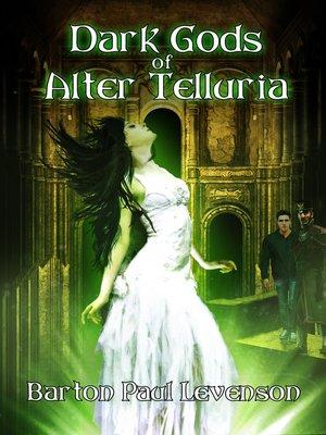 cover image of Dark Gods of Alter Telluria
