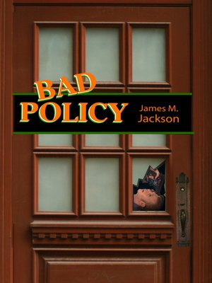 cover image of Bad Policy