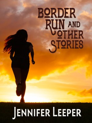 cover image of Border Run & Other Stories