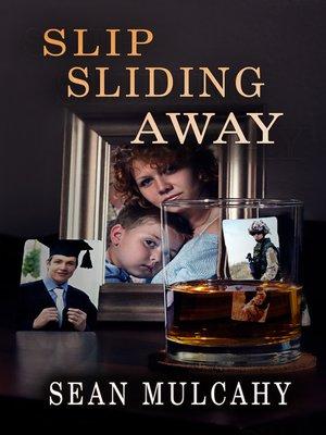 cover image of Slip Sliding Away