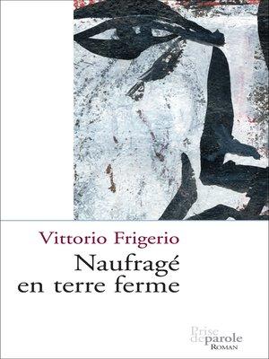 cover image of Naufragé en terre ferme