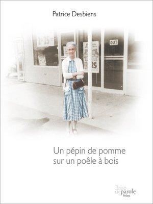 cover image of Un pépin de pomme sur un poêle à bois