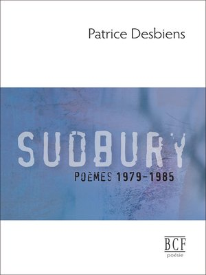 cover image of Sudbury (poèmes 1979-1985)
