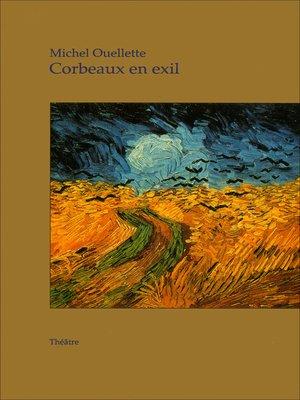 cover image of Corbeaux en exil