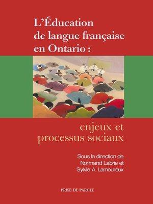 cover image of L'éducation de langue française en Ontario